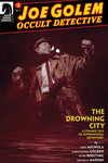 Joe Golem: Occult Detective--The Drowning City #2