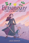 Extraordinary: A Story of an Ordinary Princess TPB