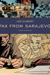 Fax From Sarajevo TPB (New Edition)