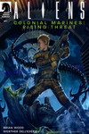 Aliens Colonial Marines: Rising Threat #1 (Variant Cover)