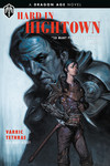 Dragon Age: Hard in Hightown HC
