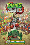 Plants vs. Zombies Volume 7: Battle Extravagonzo HC