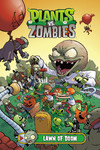 Plants vs. Zombies Volume 8: Lawn of Doom HC