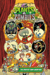 Plants vs. Zombies Volume 9: The Greatest Show Unearthed HC