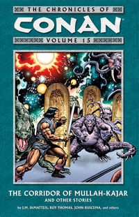 Chronicles of Conan Volume 15: The Corridor of Mullah-Kajar and Other Stories TPB