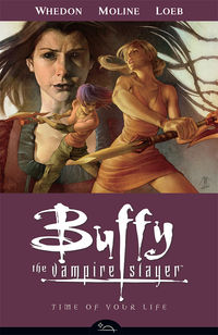 Buffy the Vampire Slayer: Season Eight Vol. 4 - Time of Your Life TPB