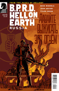 B.P.R.D. Hell on Earth: Russia #5