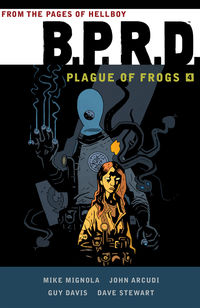B.P.R.D.: Plague of Frogs Volume 04 TPB
