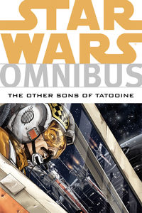 Star Wars Omnibus: The Other Sons of Tatooine TPB