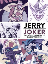 Jerry and the Joker: Adventures and Comic Art HC
