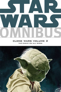 Star Wars Omnibus: Clone Wars Volume 2 - The Enemy On All Sides TPB