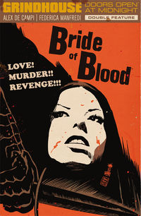 Grindhouse: Doors Open at Midnight Double Feature Volume 2 TPB - Bride of Blood and Flesh Feast of the Devil Doll