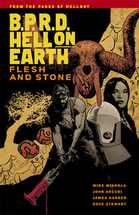 B.P.R.D. Hell on Earth Volume 11 - Flesh and Stone TPB