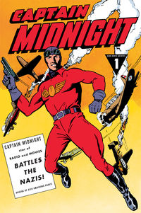 Captain Midnight Archives Volume 1: Battles the Nazis HC