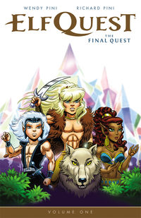 ElfQuest: The Final Quest Volume 1 TPB
