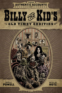Authentic Accounts of Billy the Kid's Old Timey Oddities Omnibus TPB