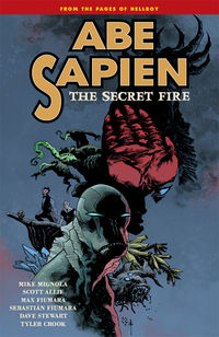 Abe Sapien Volume 7: The Secret Fire TPB