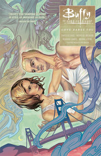Buffy The Vampire Slayer: Season 10 Vol. 3 - Love Dares you