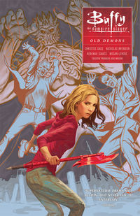 Buffy the Vampire Slayer: Season Ten Vol. 4 - Old Demons TPB