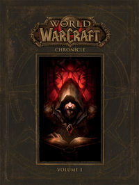 World of Warcraft Chronicle Volume 1 HC