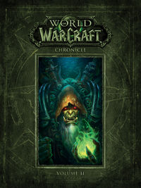 World of Warcraft Chronicle Volume 2 HC