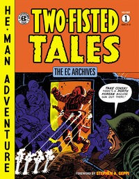 EC Archives: Two-Fisted Tales Volume 1 HC