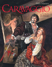 Caravaggio Volume 1: The Palette and the Sword HC
