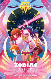 Zodiac Starforce Volume 1: By the Power of Astra TPB