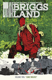 Briggs Land Volume 2: Lone Wolves TPB