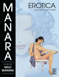 Manara Erotica TPB Volume 1: Click! and Other Storie