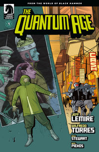 Quantum Age: From the World of Black Hammer #1
