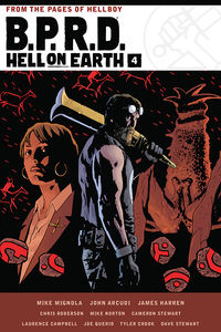 B.P.R.D. Hell on Earth Volume 4 HC