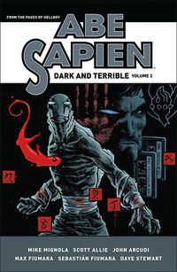 Abe Sapien: Dark and Terrible Volume 2 HC