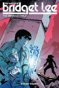 Battles of Bridget Lee Volume 2: The Miracle Child TPB