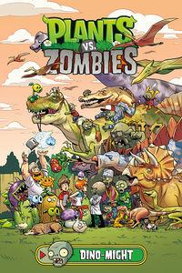 Plants vs. Zombies Volume 12: Dino-Might HC