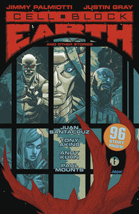 Cell Block Earth and Other Stories TPB