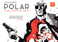 Polar Volume 1: Came from the Cold HC (Second Edition)