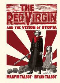 Red Virgin and the Vision of Utopia HC