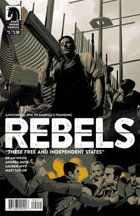 Rebels: These Free and Independent States #2