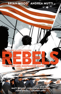 Rebels: These Free and Independent States TPB
