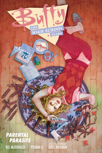 Buffy: The High School Years - Parental Parasite TPB