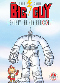 Big Guy and Rusty the Boy Robot TPB