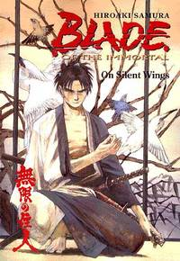 Blade of the Immortal Volume 04: On Silent Wings TPB