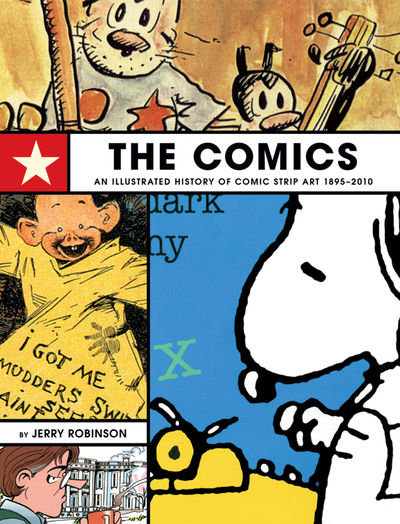 Comics: An Illustrated History of Comic Strip Art