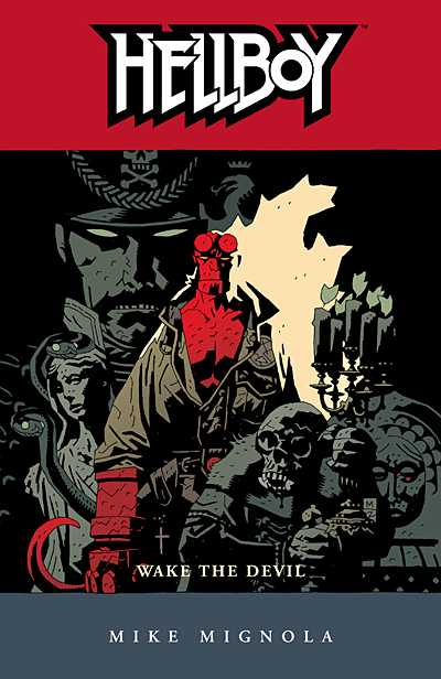 Hellboy Volume 2: Wake the Devil TPB