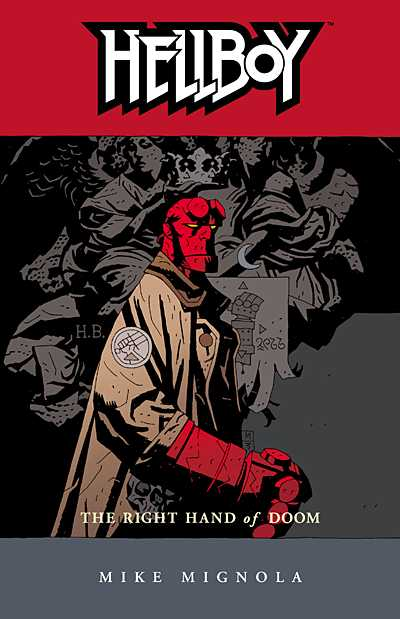 Hellboy Volume 4: The Right Hand of Doom TPB