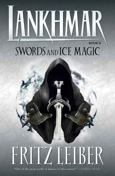 Lankhmar SC Novel Book 6: Swords and Ice Magic