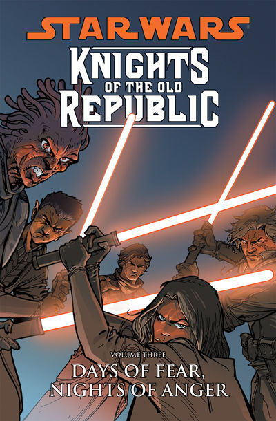 Star Wars: Knights of the Old Republic TPB Vol. 3 Days of Fear, Nights of Anger