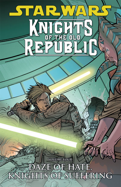 Star Wars: Knights of the Old Republic TPB Vol. 4 Daze of Hate, Knights of Suffering