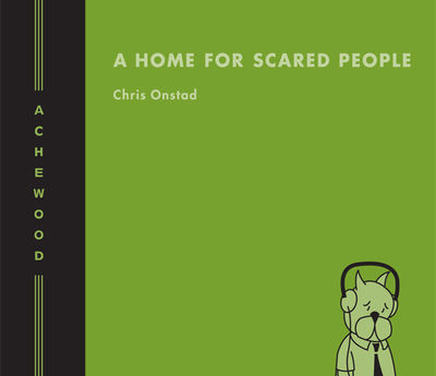 Achewood HC Volume 3:  A Home for Scared People